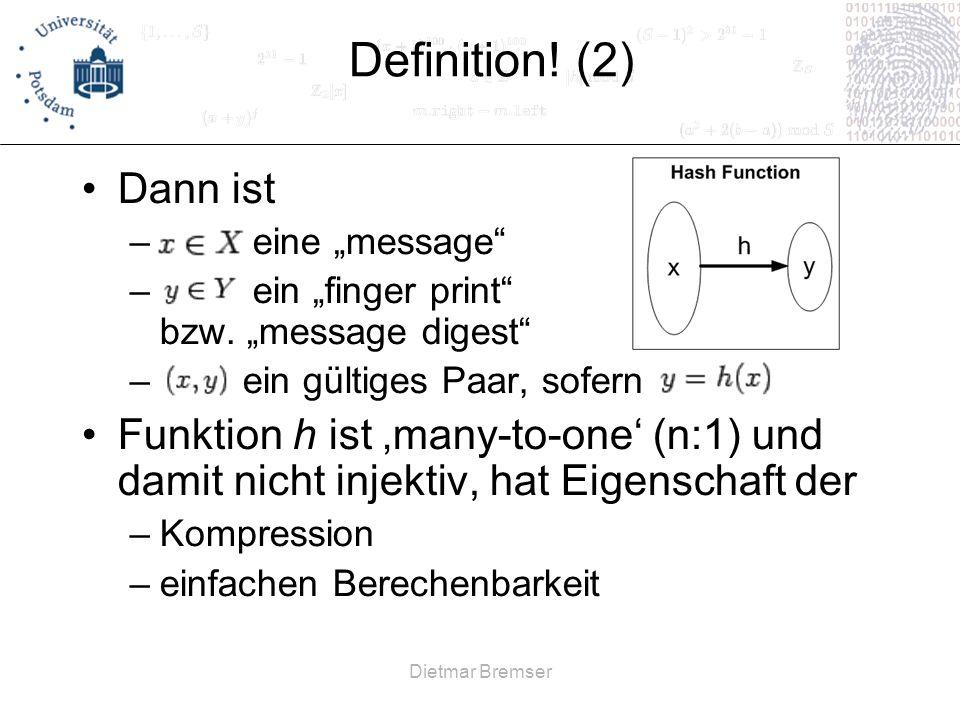 """Definition! (2) Dann ist. eine """"message ein """"finger print bzw. """"message digest ein gültiges Paar, sofern."""