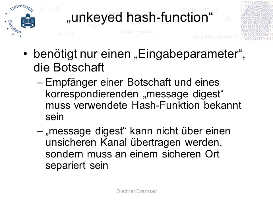 """unkeyed hash-function"