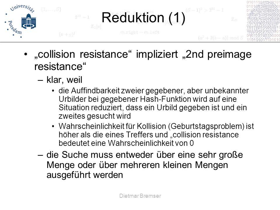 "Reduktion (1) ""collision resistance impliziert ""2nd preimage resistance klar, weil."