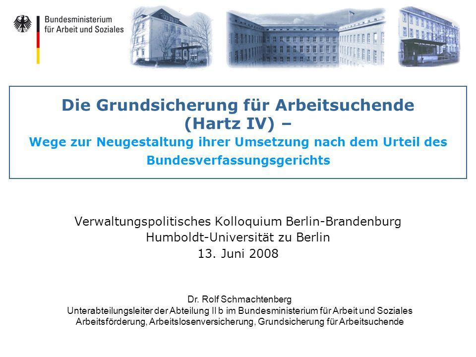 Die Grundsicherung für Arbeitsuchende (Hartz IV) – Wege zur Neugestaltung ihrer Umsetzung nach dem Urteil des Bundesverfassungsgerichts