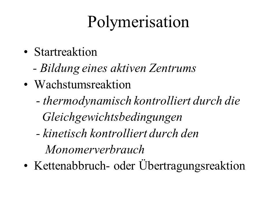 Polymerisation Startreaktion - Bildung eines aktiven Zentrums
