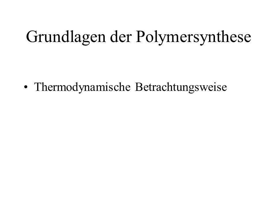 Grundlagen der Polymersynthese