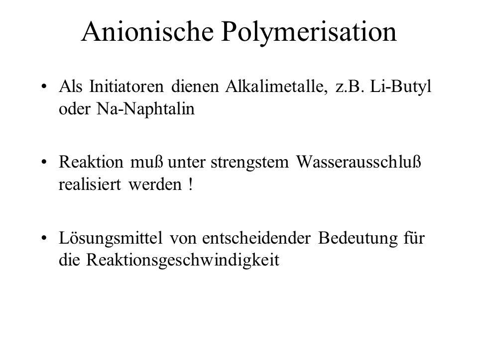 Anionische Polymerisation