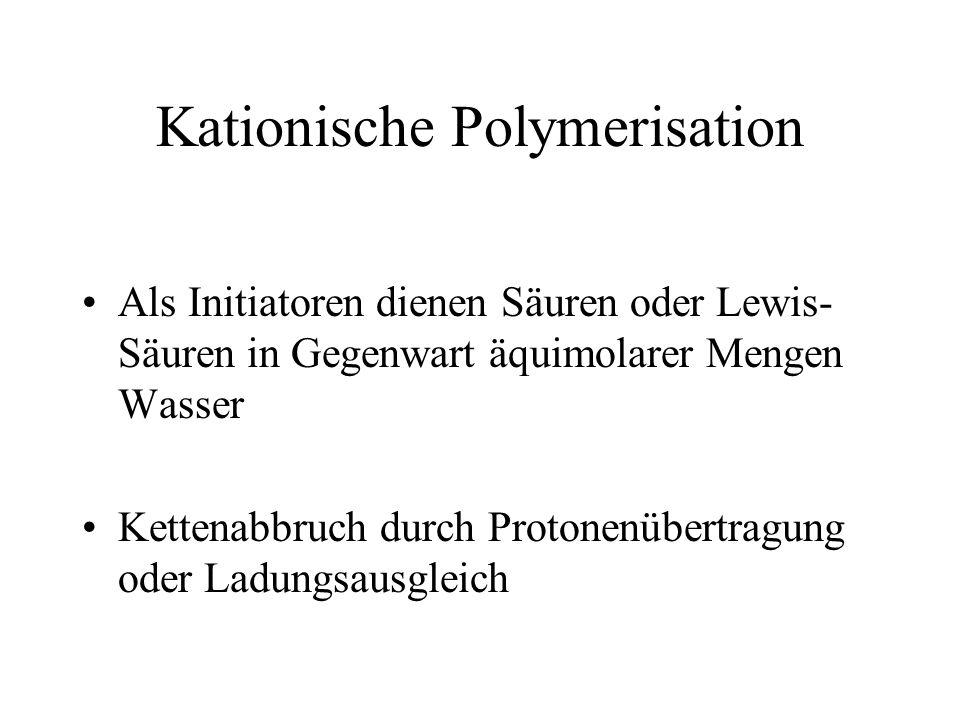Kationische Polymerisation