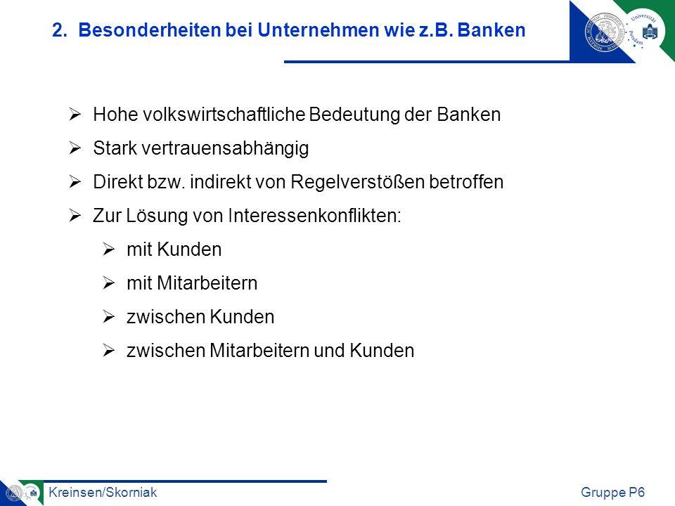 2. Besonderheiten bei Unternehmen wie z.B. Banken