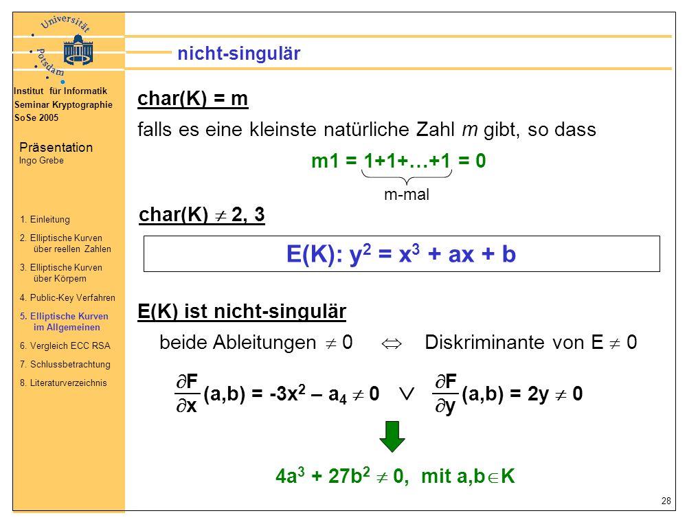 beide Ableitungen  0  Diskriminante von E  0
