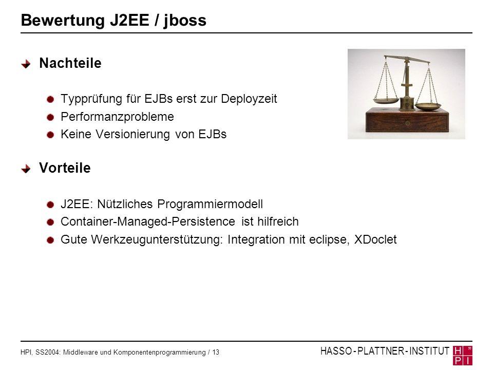 Bewertung J2EE / jboss Nachteile Vorteile