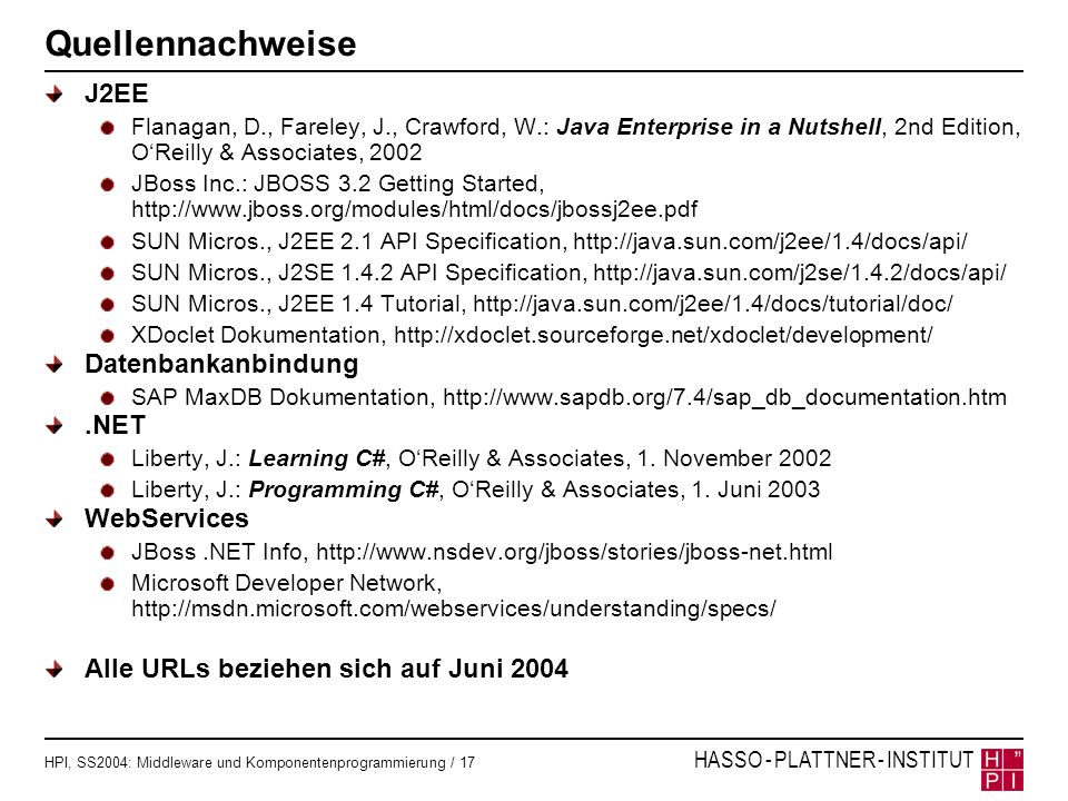 Quellennachweise J2EE Datenbankanbindung .NET WebServices