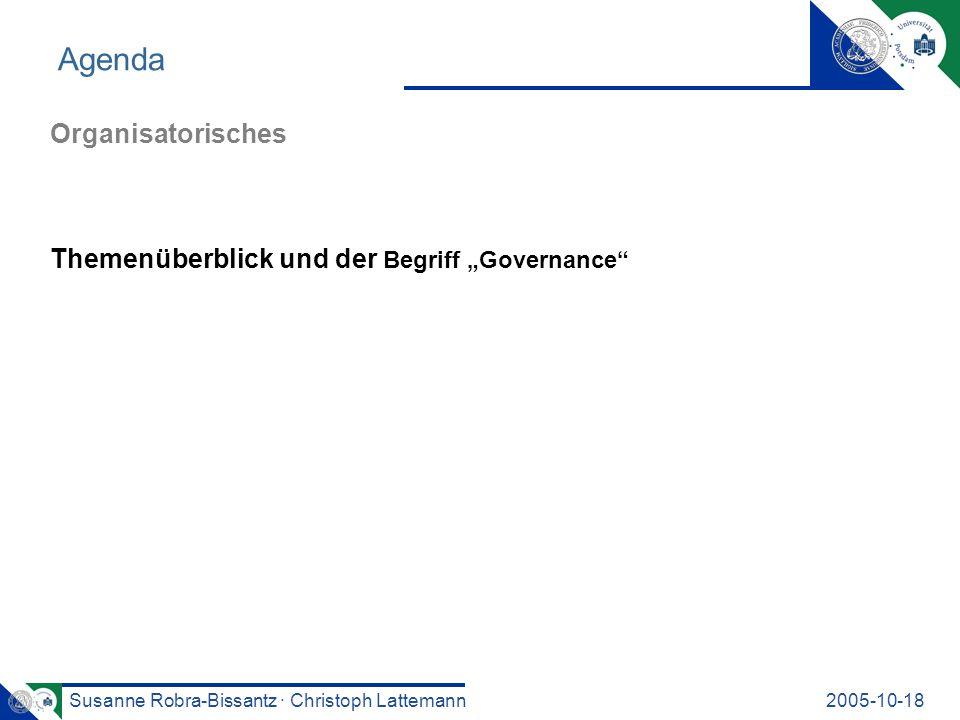 """Agenda Organisatorisches Themenüberblick und der Begriff """"Governance"""