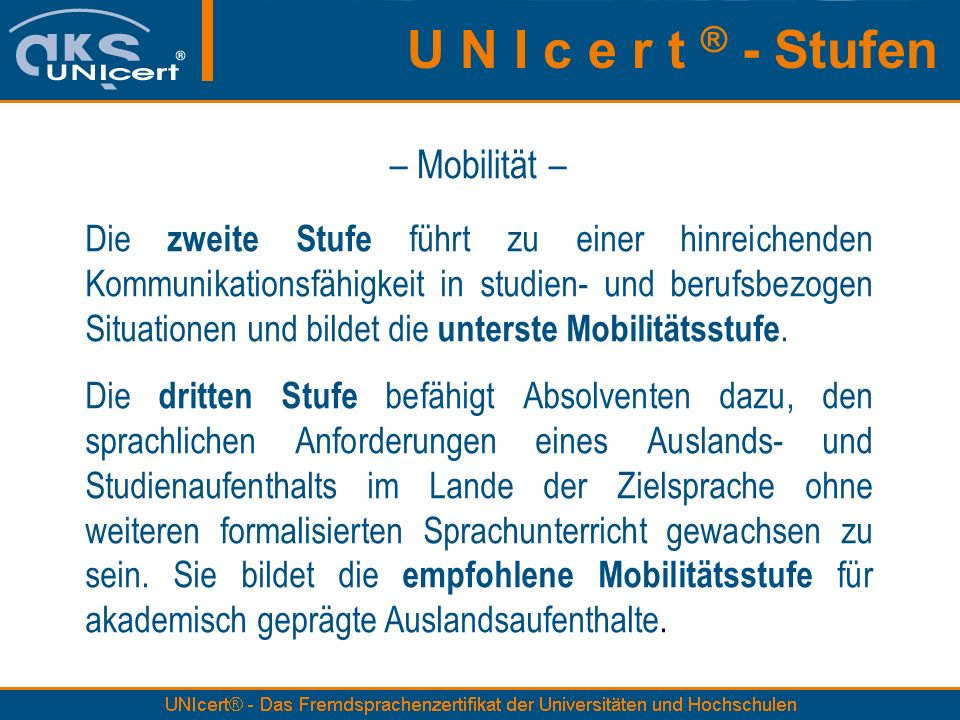 U N I c e r t ® - Stufen – Mobilität –
