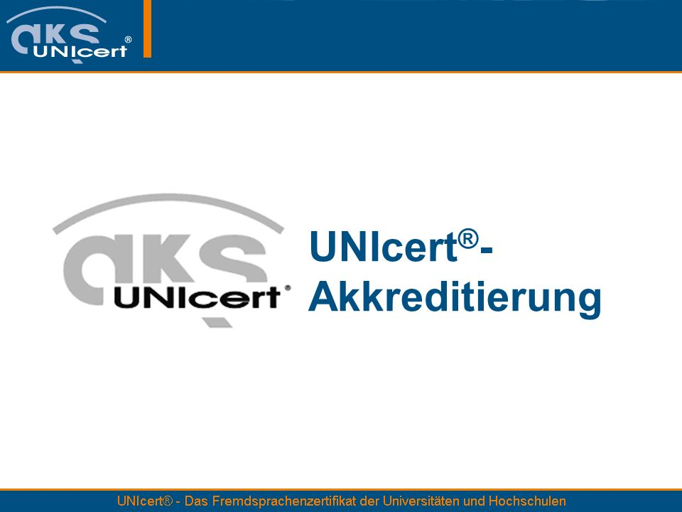 UNIcert®- Akkreditierung