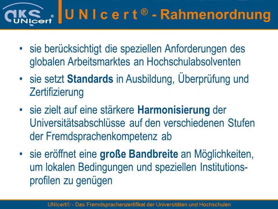 U N I c e r t ® - Rahmenordnung
