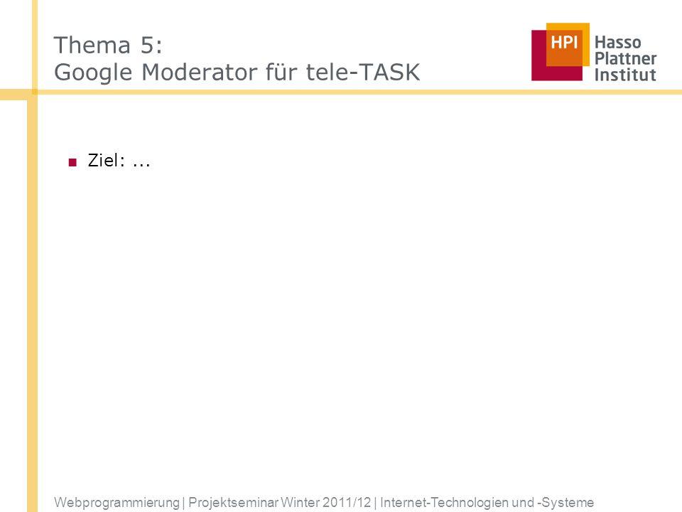 Thema 5: Google Moderator für tele-TASK