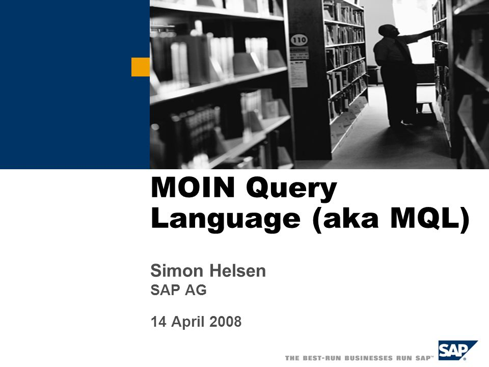 MOIN Query Language (aka MQL)