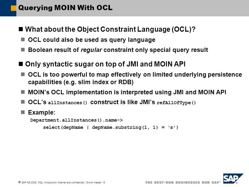 What about the Object Constraint Language (OCL)