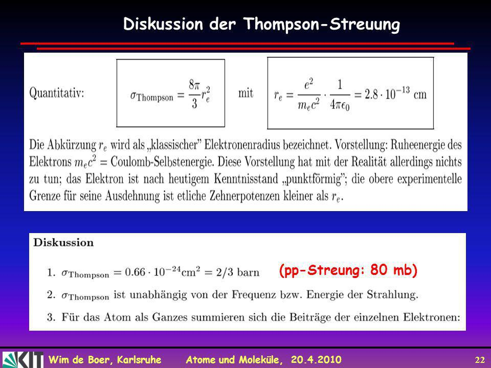 Diskussion der Thompson-Streuung
