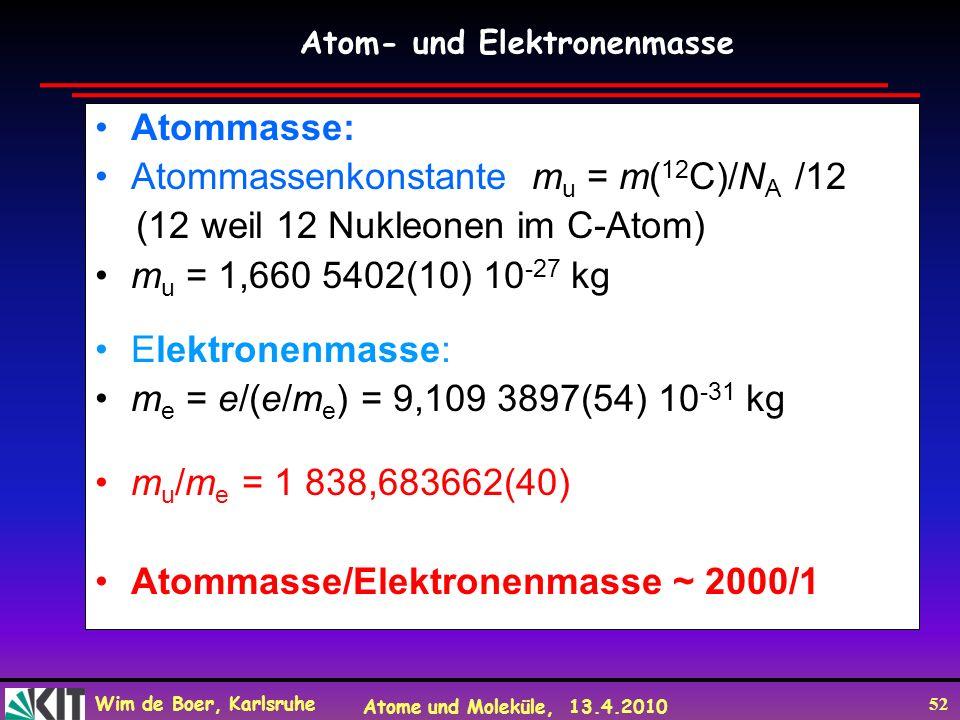 Atommassenkonstante mu = m(12C)/NA /12