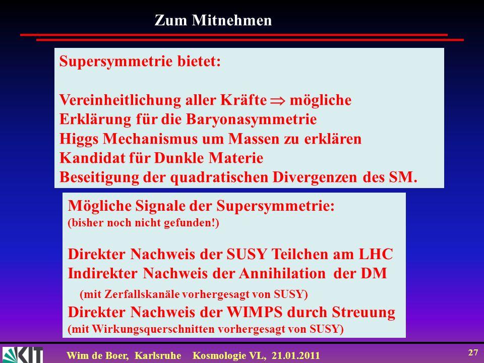 Supersymmetrie bietet: Vereinheitlichung aller Kräfte  mögliche