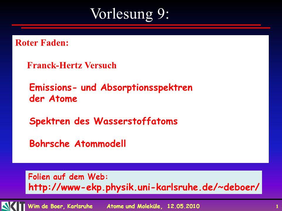 Vorlesung 9: Roter Faden: Franck-Hertz Versuch