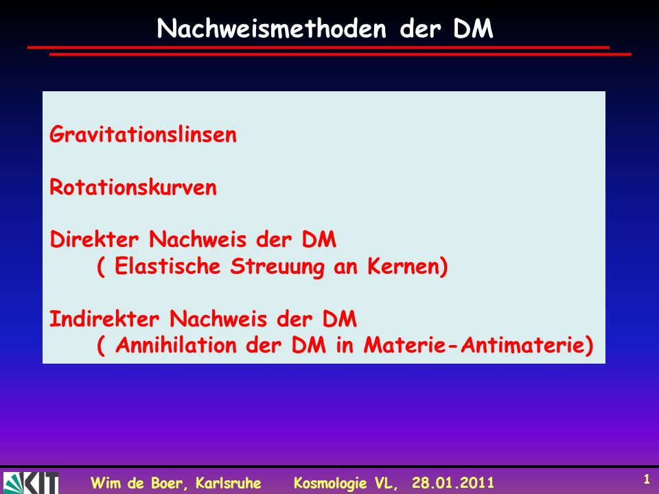 Nachweismethoden der DM