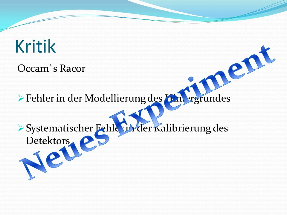 Neues Experiment Kritik Occam`s Racor