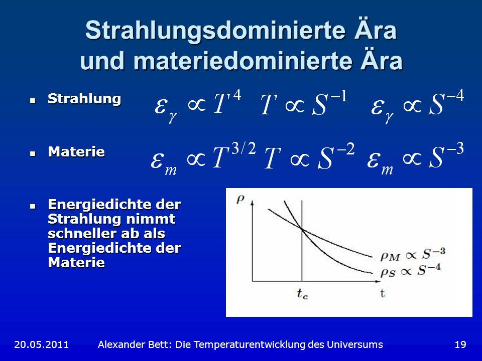 Strahlungsdominierte Ära und materiedominierte Ära