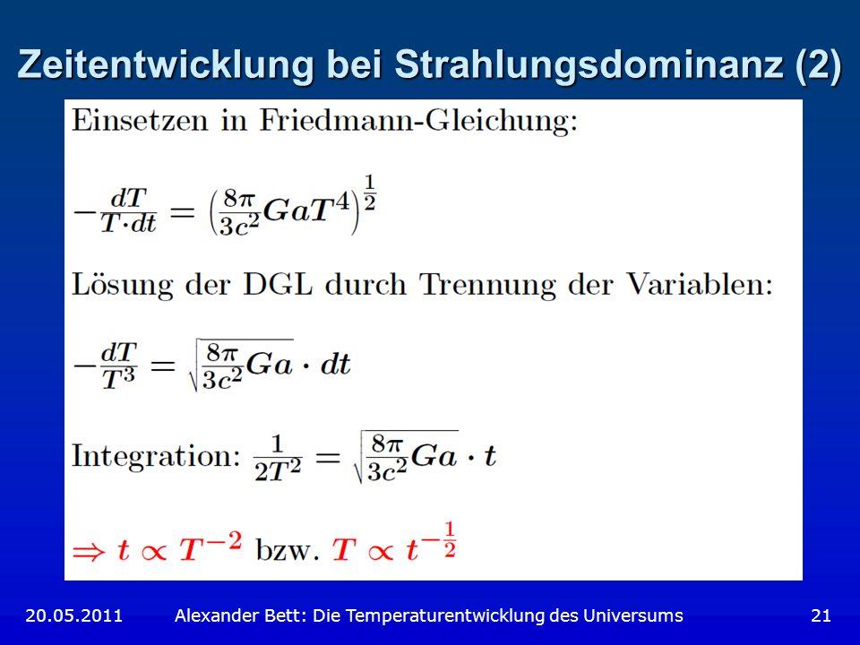 Zeitentwicklung bei Strahlungsdominanz (2)