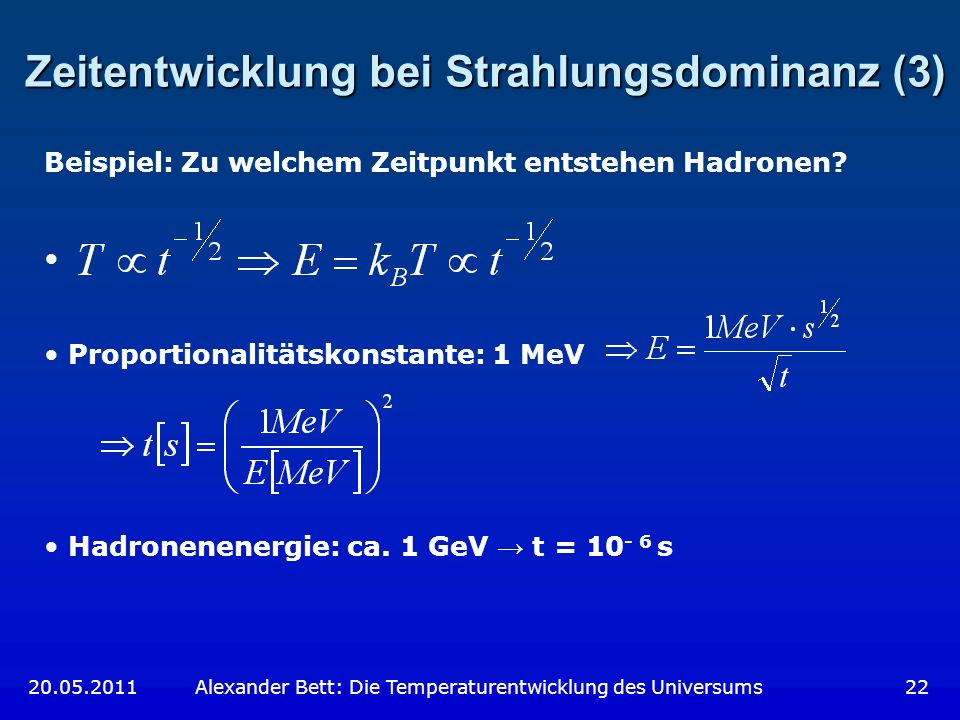 Zeitentwicklung bei Strahlungsdominanz (3)