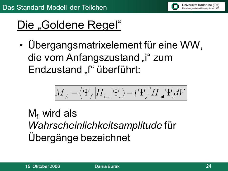 """Die """"Goldene Regel Übergangsmatrixelement für eine WW, die vom Anfangszustand """"i zum Endzustand """"f überführt:"""