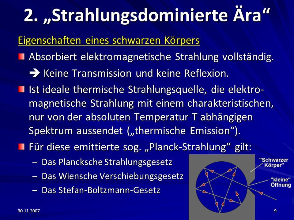 """2. """"Strahlungsdominierte Ära"""