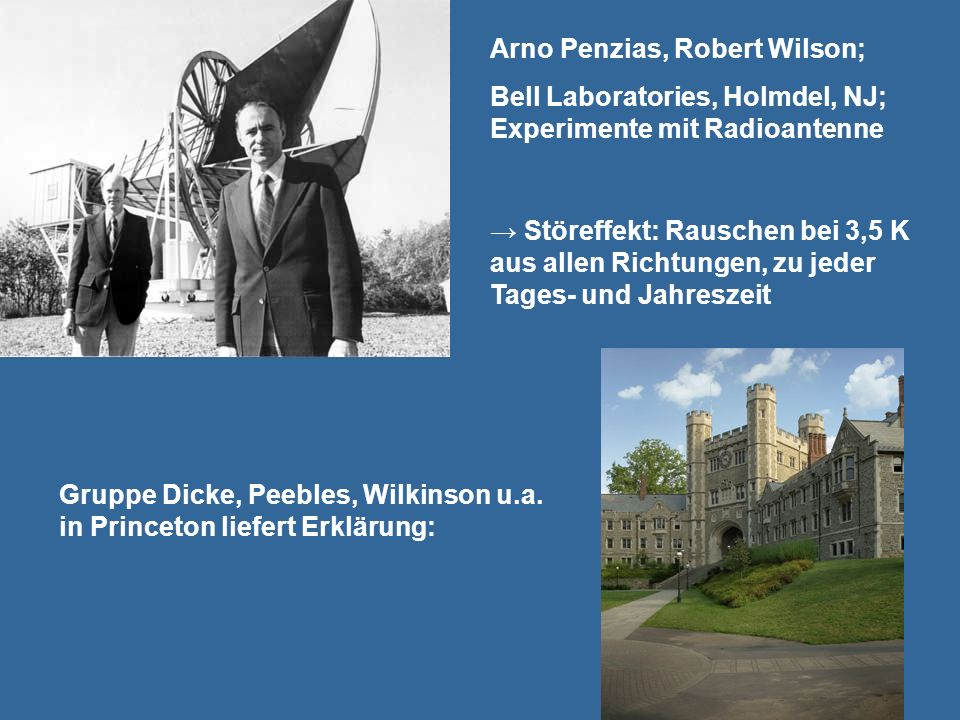 Arno Penzias, Robert Wilson;