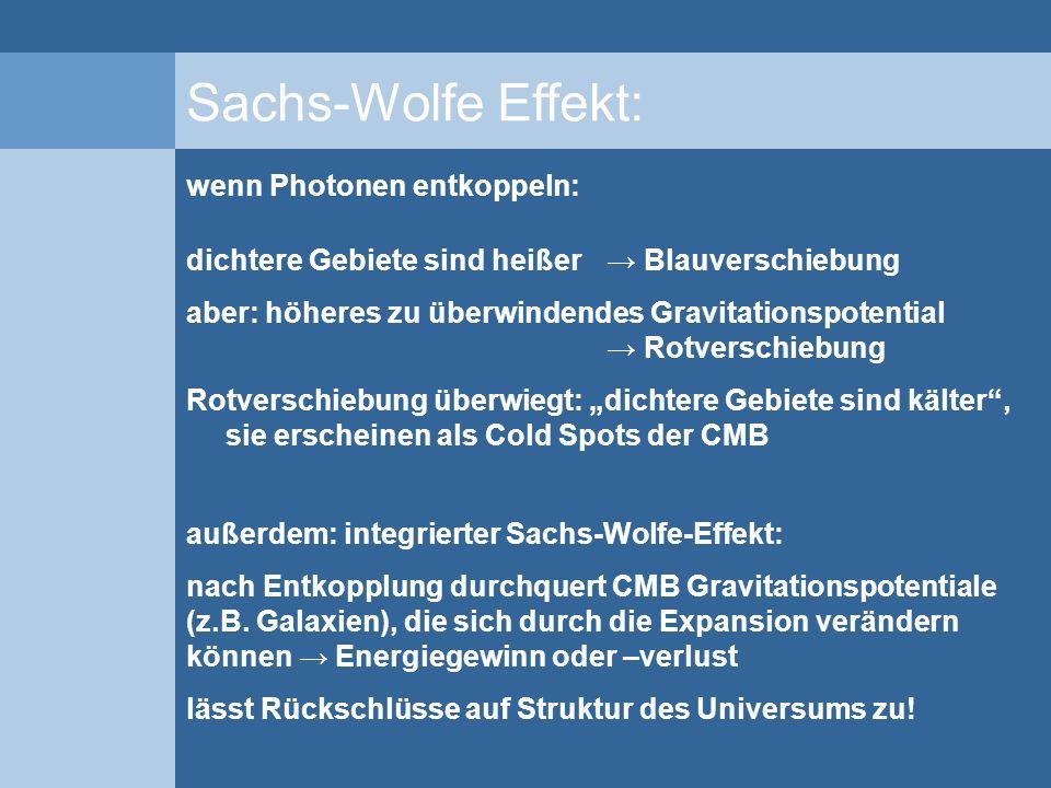 Sachs-Wolfe Effekt: wenn Photonen entkoppeln:
