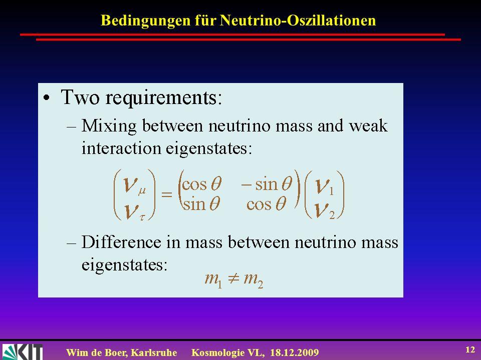 Bedingungen für Neutrino-Oszillationen