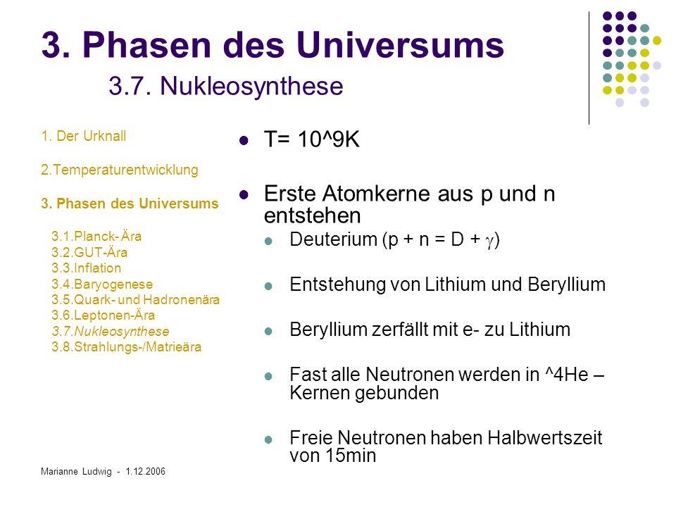 3. Phasen des Universums 3.7. Nukleosynthese