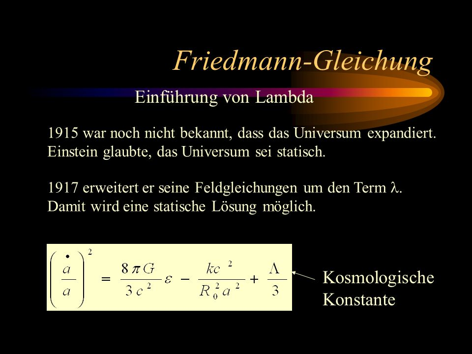 Friedmann-Gleichung Einführung von Lambda Kosmologische Konstante