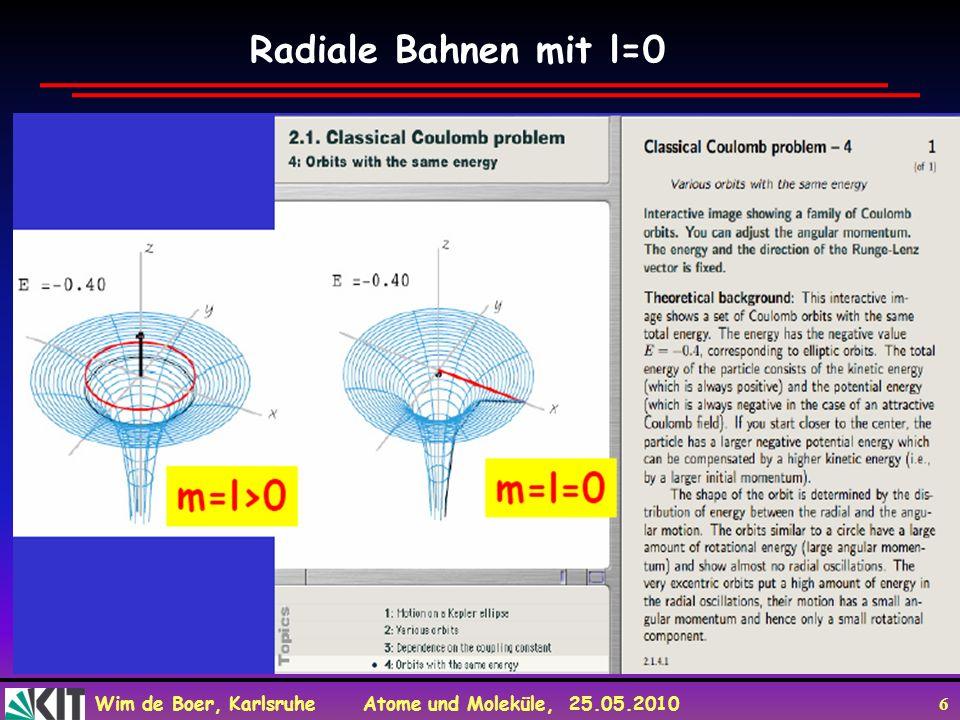Radiale Bahnen mit l=0