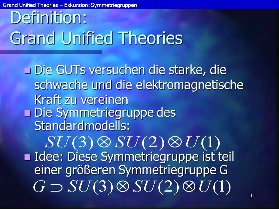Definition: Grand Unified Theories