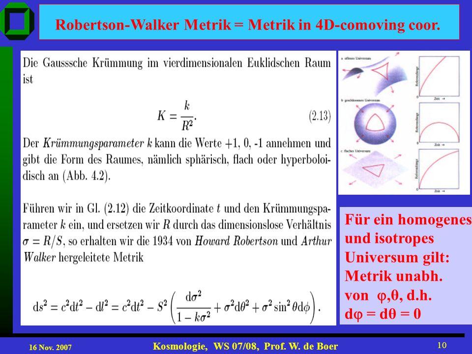 Robertson-Walker Metrik = Metrik in 4D-comoving coor.