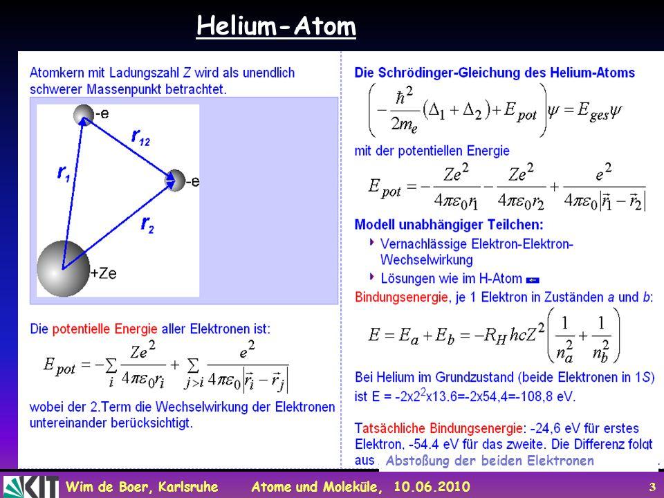 Helium-Atom Abstoßung der beiden Elektronen