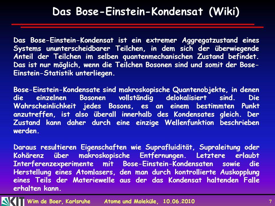 Das Bose-Einstein-Kondensat (Wiki)
