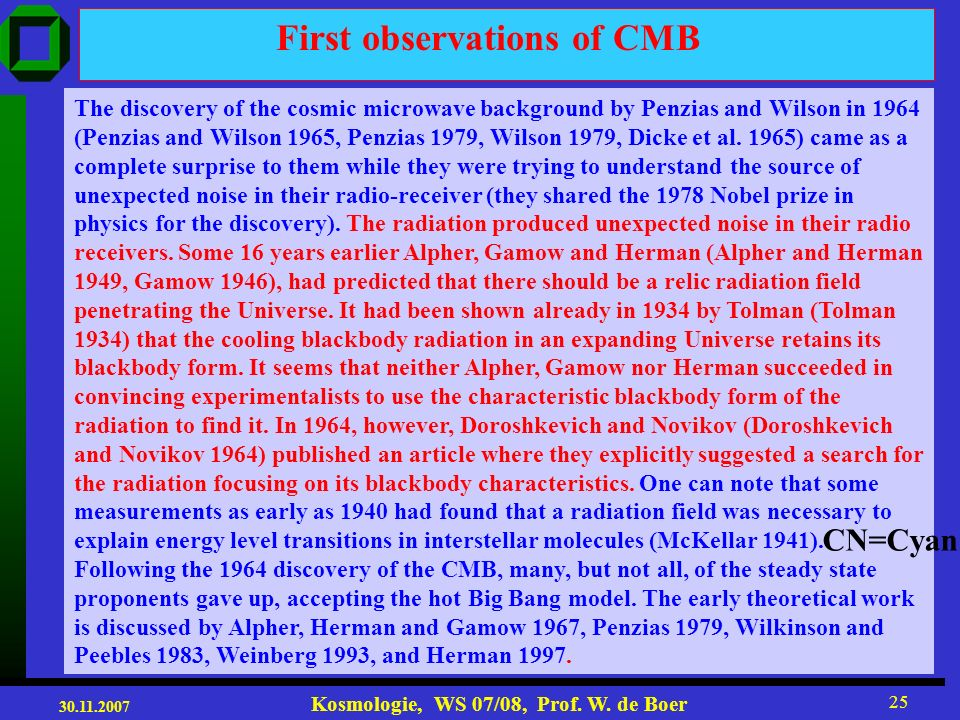 First observations of CMB