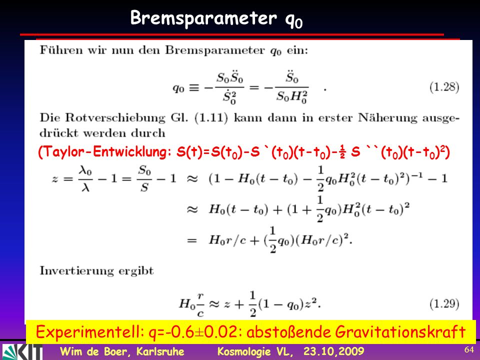 (Taylor-Entwicklung: S(t)=S(t0)-S `(t0)(t-t0)-½ S ``(t0)(t-t0)2)