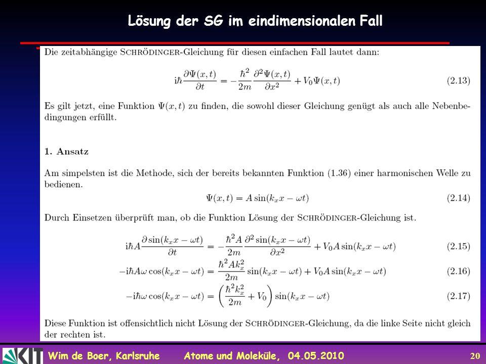 Lösung der SG im eindimensionalen Fall