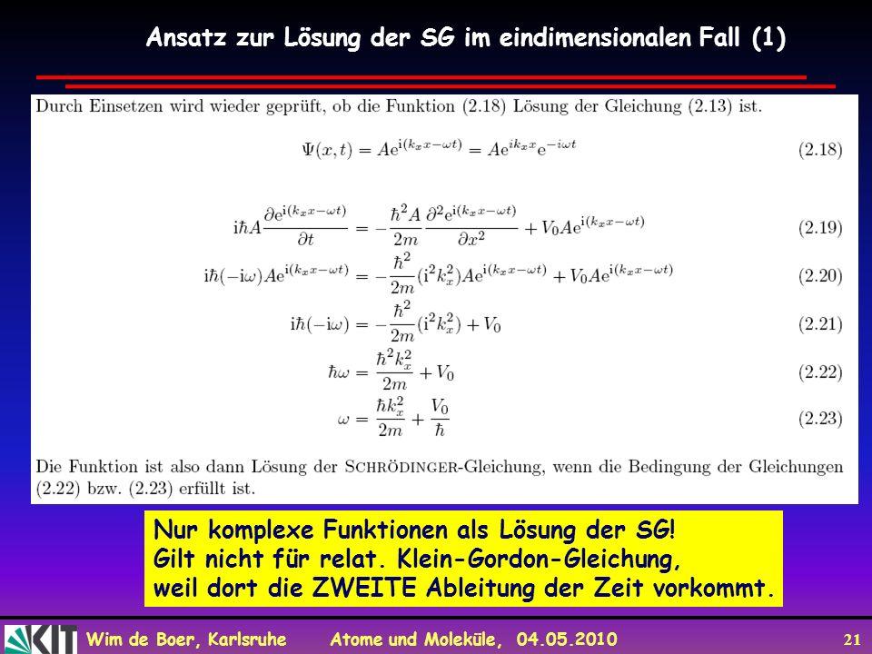 Ansatz zur Lösung der SG im eindimensionalen Fall (1)