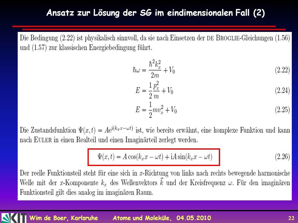 Ansatz zur Lösung der SG im eindimensionalen Fall (2)
