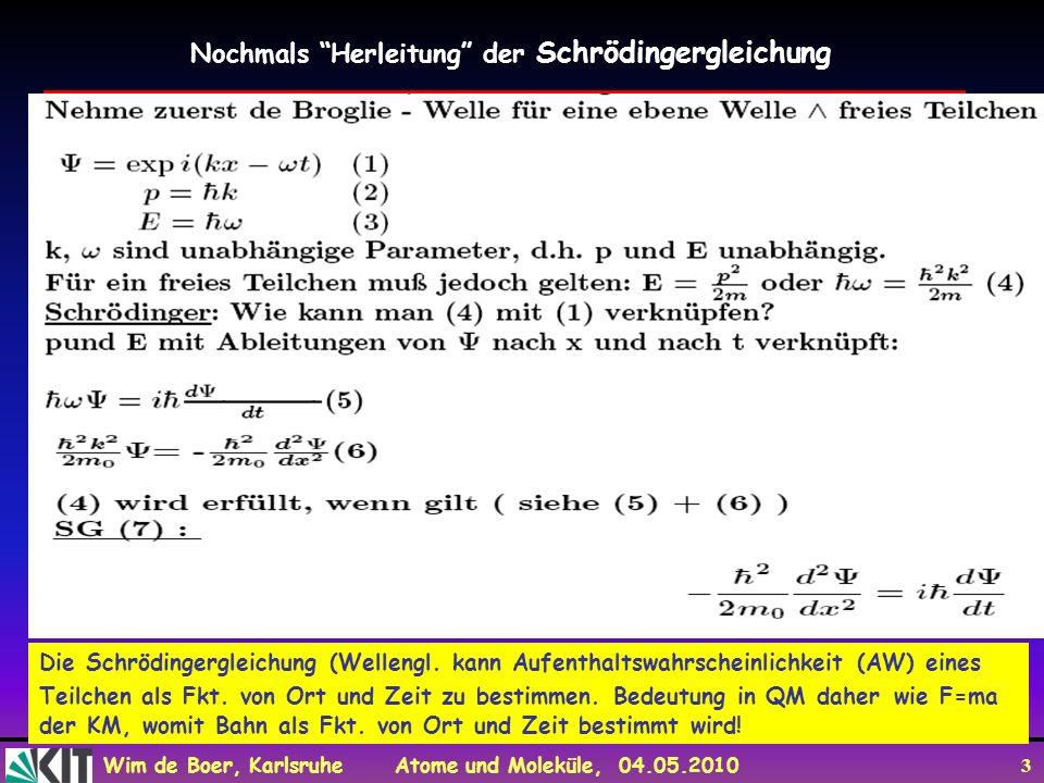 Nochmals Herleitung der Schrödingergleichung