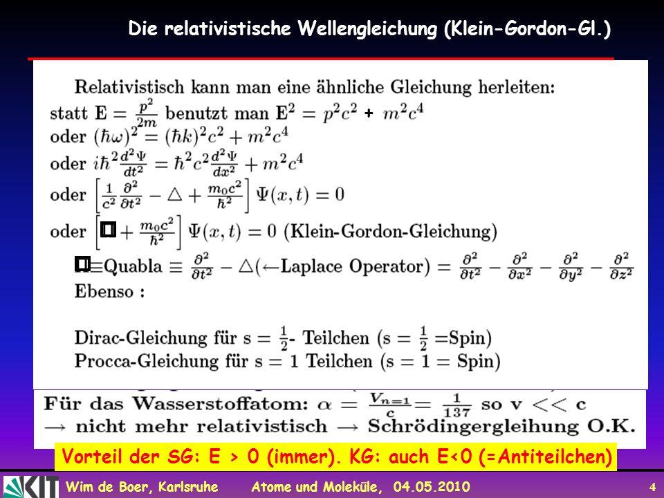 Die relativistische Wellengleichung (Klein-Gordon-Gl.)