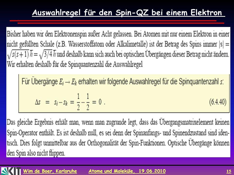 Auswahlregel für den Spin-QZ bei einem Elektron