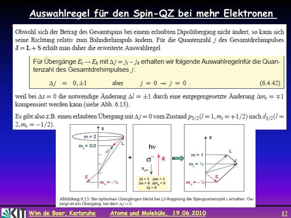 Auswahlregel für den Spin-QZ bei mehr Elektronen
