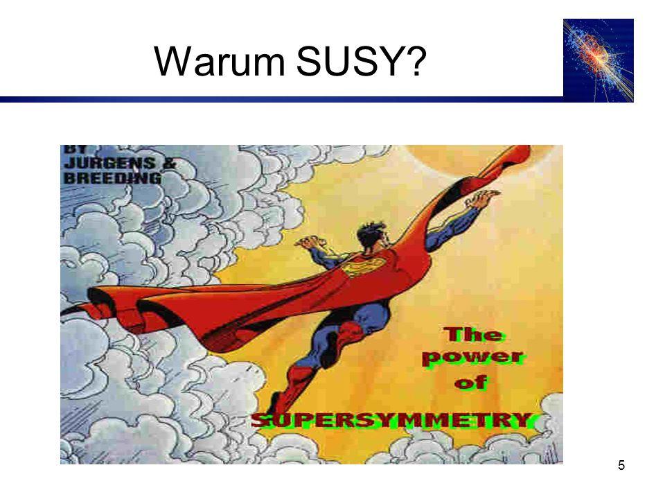 Warum SUSY